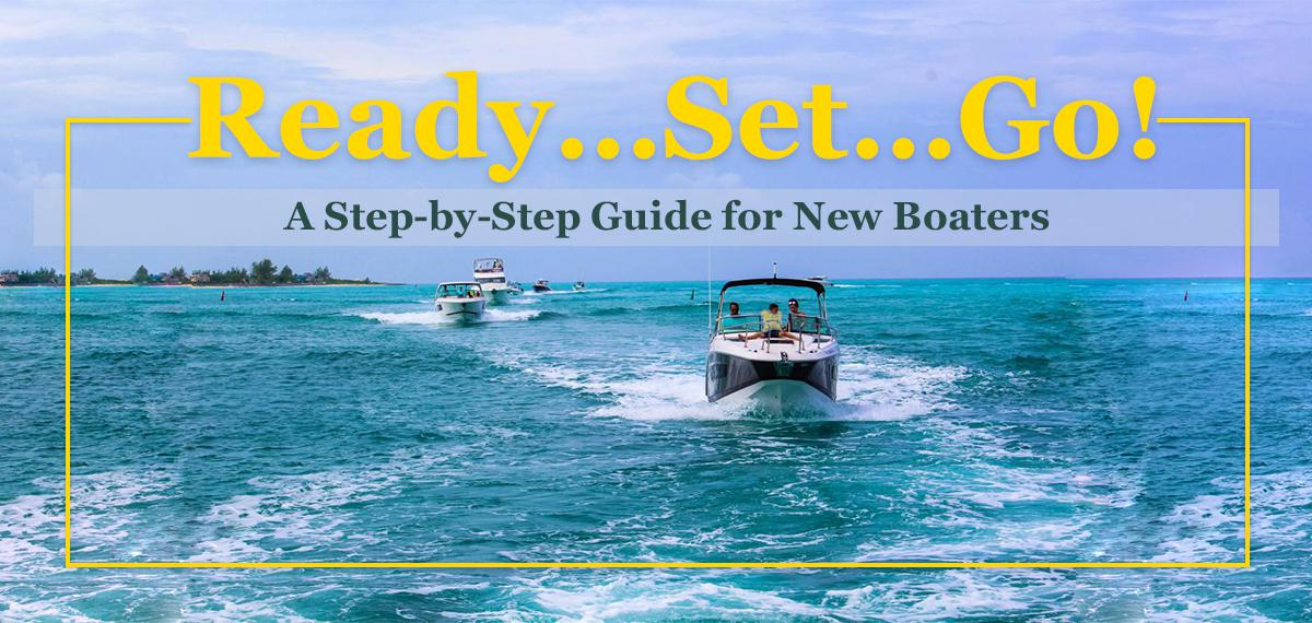 How to prepare for a day on the boat: A Step-by-Step Guide for New Boaters