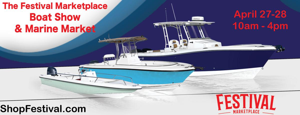 The 2019 Festival Marketplace Boat Show and Marine Market