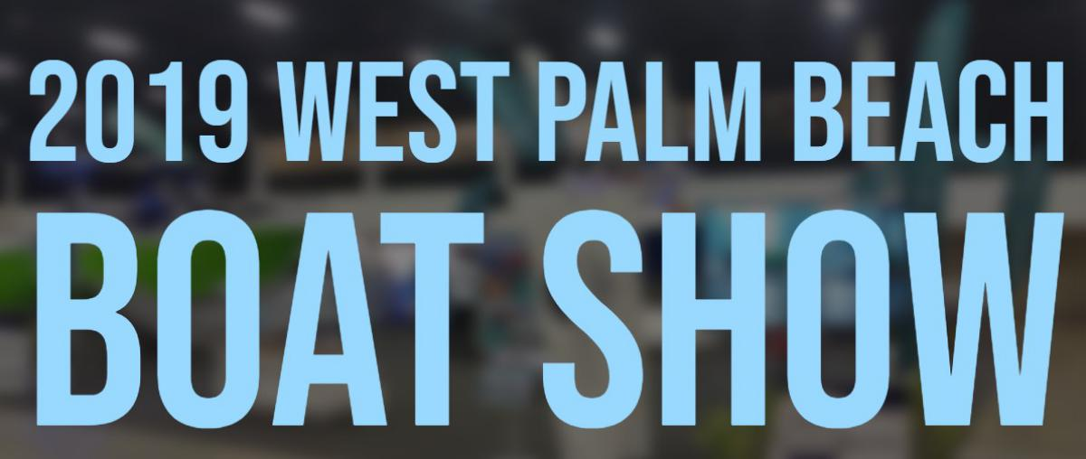 Join Us At The 2019 West Palm Beach Boat Show!