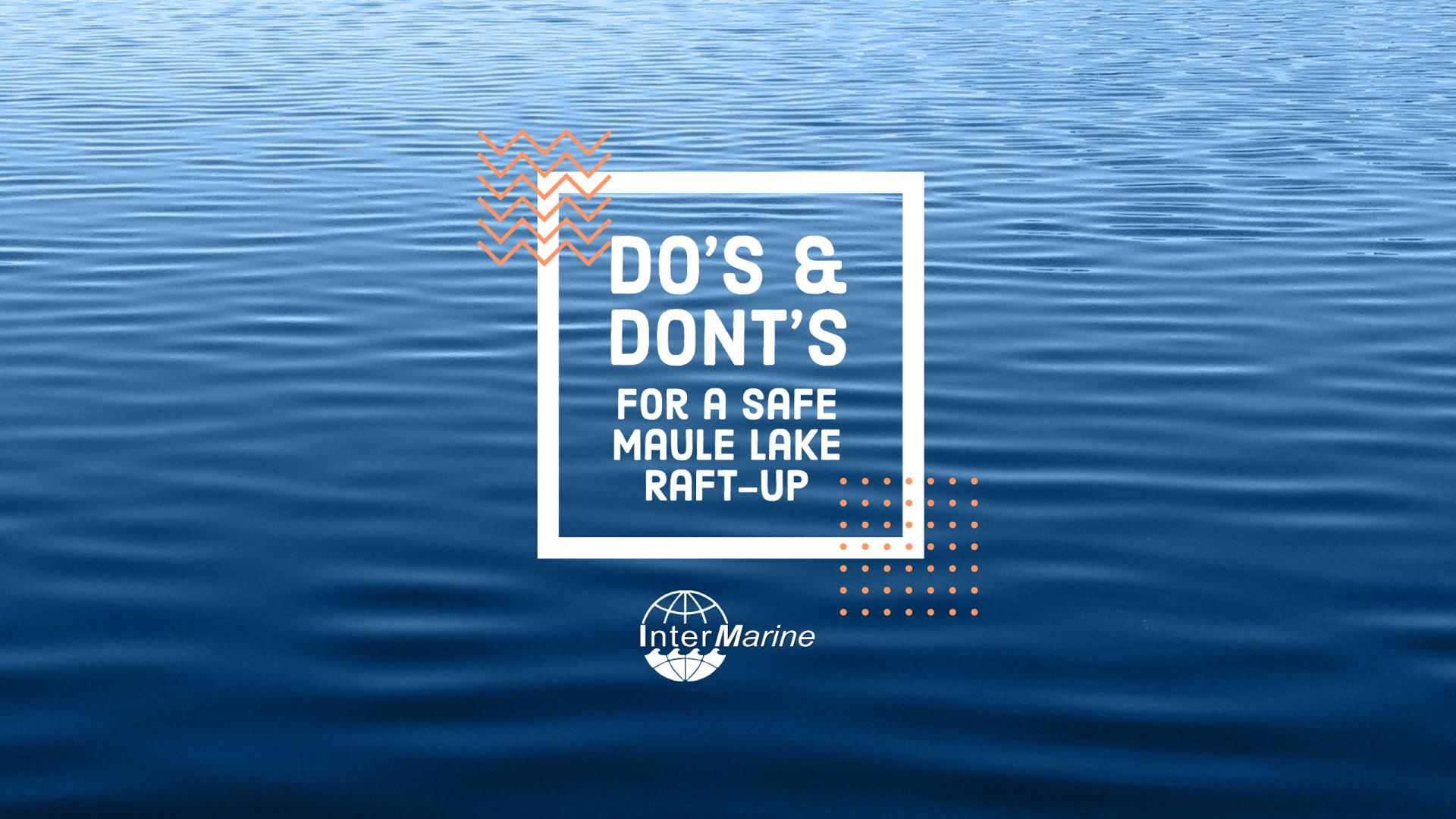 Do's and Don'ts for a COVID-Safe Raft-Up