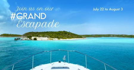 Grand Escapade to Exumas: Registration is now Open