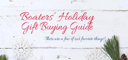 It's the most wonderful time of the year! Gifts for boaters