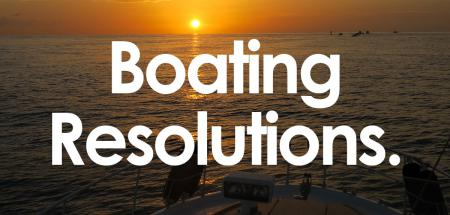 New Year Boater Resolutions