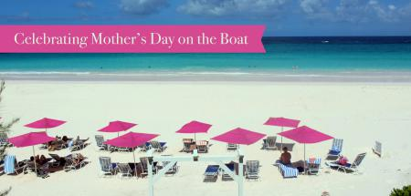5 Ways to Celebrate a Special Mother's Day On A Boat