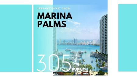 Marina Palms 305 Event